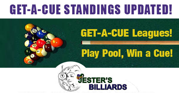 Get-A-Cue standings updated - Jester's Billiards
