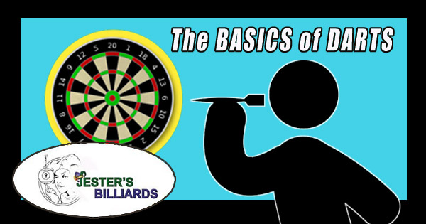 the basics of darts from jester's billiards