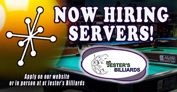 Now hiring servers at Jester's Billiards in Gilbert, AZ